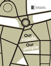 Road Administration: Our roads Our people